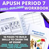 AP US History Skill Building Workbook Period 7