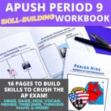 AP US History Skill Building Workbook Period 9