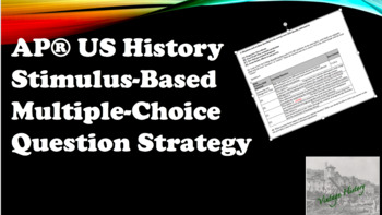 AP® US History Stimulus-Based Multiple-Choice Question Strategy Quiz