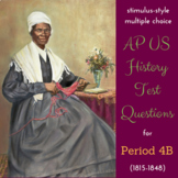AP US History Stimulus-Style Test Bank for Period 4, Pt II (1815-1848)