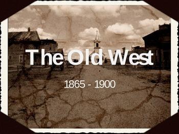 APUSH Power Presentation: The Old West