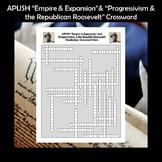 AP US History Vocabulary Review Expansionism & Progressivism Crossword APUSH