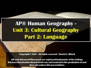 AP Human Geography Unit 3: Cultural Geography - Part 2: Language