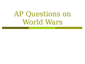 AP WWII: Questions on World Wars
