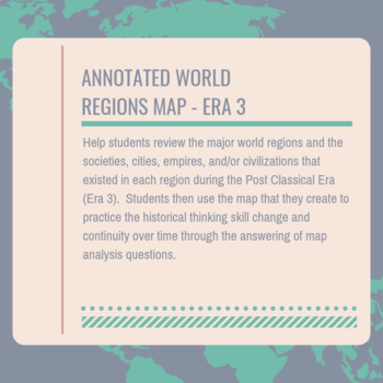 AP World Era 3 Annotated World Regions Map
