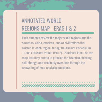 AP World Eras 1 and 2 Annotated World Regions Map