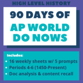 AP World History: 90 days of Do Nows / Bell Ringers (Sprin