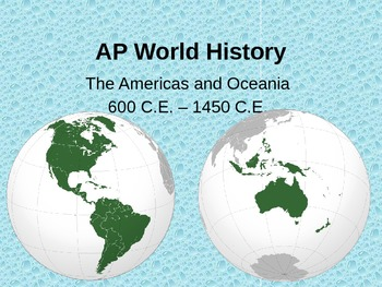 AP World History Americas and Oceania Guided Notes