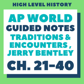 AP World History Bentley Guided Notes Ch 21 40