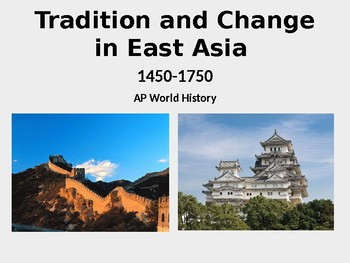AP World History East Asia 1450-1750 Notes