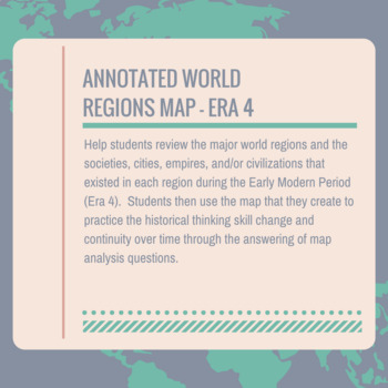AP World Era 4 Annotated World Regions Map by Kathryn Thayer | TpT