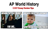 AP World History Exam CCOT Essay Review