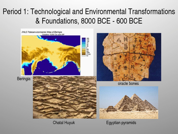 AP World History Foundations Time Period: 8000bce - 600bce Presentation