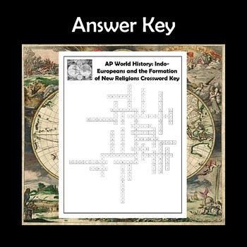 AP World History Indo-Europeans & the Formation of New Religions Crossword APWH