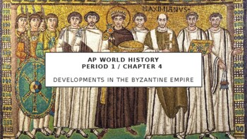 AP World - Lecture 10 w/ LECTURE NOTES (Byzantium & Eastern Europe)