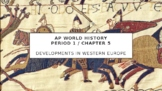 AP World History Modern - 1.5 (Developments in Western Europe) W/ LECTURE NOTES
