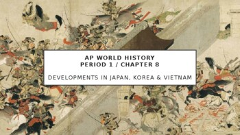 AP World History - Lecture 14 - Japan, Korea, and Vietnam