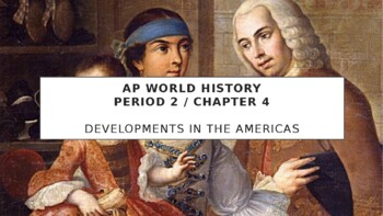 AP World - Lecture 20 w/ LECTURE NOTES (Early Latin America)