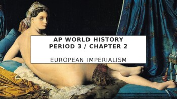 AP World History - Lecture 25 - European Imperialism