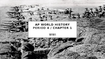 AP World History - Lecture 29 w/ LECTURE NOTES (WWI)
