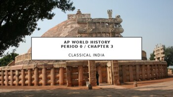 AP World History - Lecture 3 - Classical India