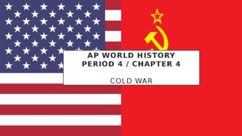 AP World History - Lecture 32 w/ LECTURE NOTES (Cold War)
