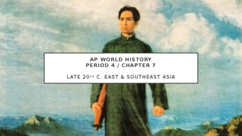 AP World - Lecture 35 w/ LECTURE NOTES (20th c. East & SE Asia)