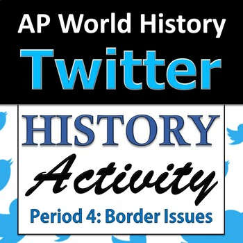 AP World History Modern - Twitter Activity - Unit 8: Post-Colonial Border Issues