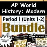 AP World History: Modern - Unit 1 & Unit 2 (Period 1) Bundle, Google Drive Link!