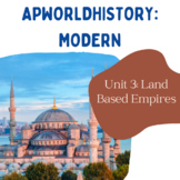 AP World History Modern - Unit 3 Resources