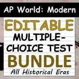 EDITABLE Multiple-Choice Tests, AP World History: Modern,
