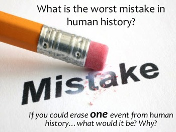 the worst mistake in human history