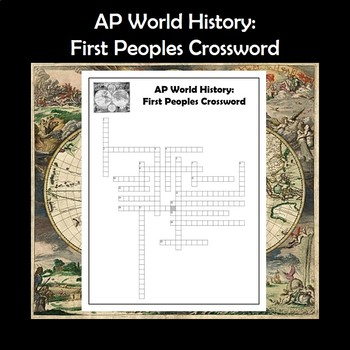 AP World History First Peoples Crossword Review APWH