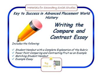 ap world essay rubric compare and contrast A rubric for grading compare and contrast essays in apwh  period: ______  date: ______ advanced placement comparative essay rubric  basic  the new ap history rubric (apush, ap euro, ap world.