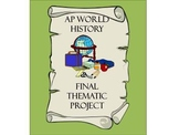 AP World History Thematic Final Project