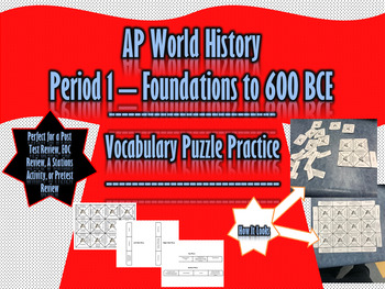 AP World - Period 1 Vocabulary Puzzle