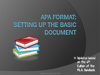 APA 6th Edition - Setting Up a Basic Document