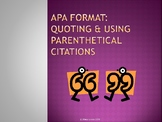 APA Style - In-Text Citations, Integrating Quotations, and Paraphrasing