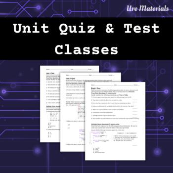 APCS Unit 4 Quiz and Test on Classes