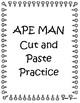APE MAN practice - cut and paste