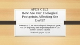 APES How Are Our Ecological Footprints Affecting the Earth?