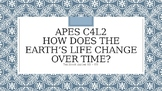 APES How Does the Earth's Life Change Over Time? PowerPoint