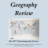 AP Environmental Science Geography Review: Events, Places, Biomes, and More