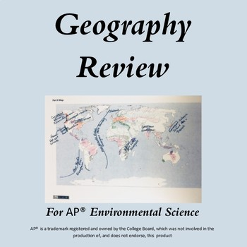 APES Review: Geography, Events and Places, Biomes, and Pla