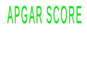 APGAR Scale Power Point Presentation