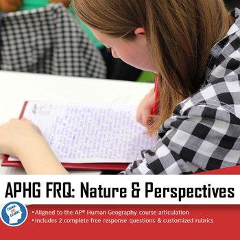 APHG Free Response Question (FRQ)- Geography: It's Nature & Perspectives