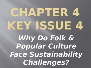 APHG The Cultural Landscape 11th Edition - Ch4 Key Issue 4 PPT