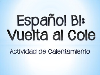 AP/IB Spanish - Speaking activity for the first day of school