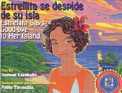 Estrellita Says Good-bye to Her Island / Estrellita se des