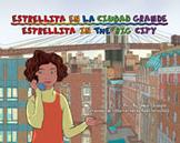 Estrellita en la ciudad grande / Estrellita in the Big City
